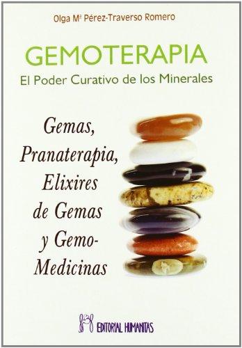 Gemoterapia. El Poder Curativo De Los Minerales