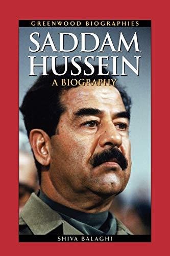 Saddam Hussein: A Biography (Greenwood Biographies)
