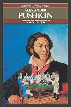 Modern critical views: Alexander Pushkin