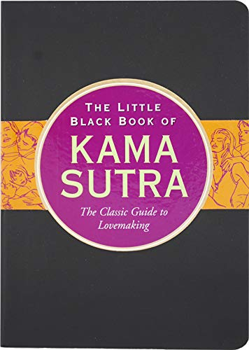 The Little Black Book of Kama Sutra: The Essential Guide to Getting it On (Little Black Book Series)