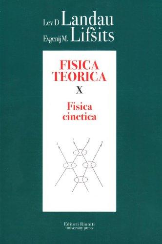 Fisica teorica 10. Fisica cinetica