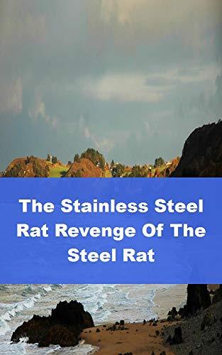 The Stainless Steel Rat Revenge (Spanish Edition)