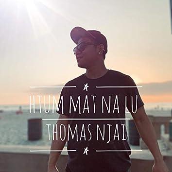 Htum Mat Na Lu (feat. Dau Dai Jz)