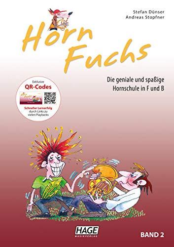 Horn Fuchs Band 2: Die geniale und spaßige Hornschule in F und B