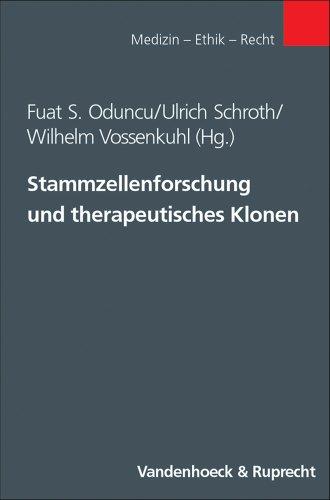 Stammzellenforschung und therapeutisches Klonen (Exempla, Band 1)