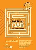 Manual Passe na OAB 1ª Fase - Teoria Sistematizada - 3ª Edição de 2020