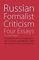 Russian Formalist Criticism: Four Essays (Regents Critics)