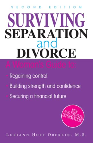 Compare Textbook Prices for Surviving Separation And Divorce Second Edition ISBN 0045079702769 by Oberlin, Loriann Hoff