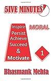 5IVE MINUTES: 1 - Moral