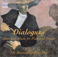 Dialogues: American Music for Flute & Organ