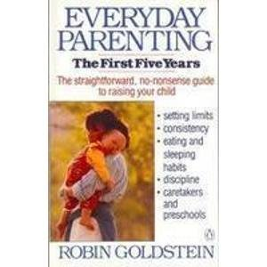 Everyday Parenting: The First Five Years 0140133453 Book Cover