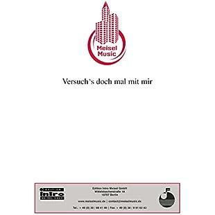 Versuch's doch mal mit mir Single Songbook (German Edition):Animalnews