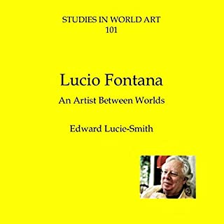 Lucio Fontana: An Artist Between Worlds audiobook cover art
