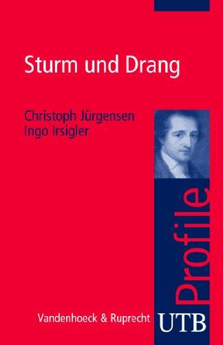 Sturm und Drang (utb Profile 3398)
