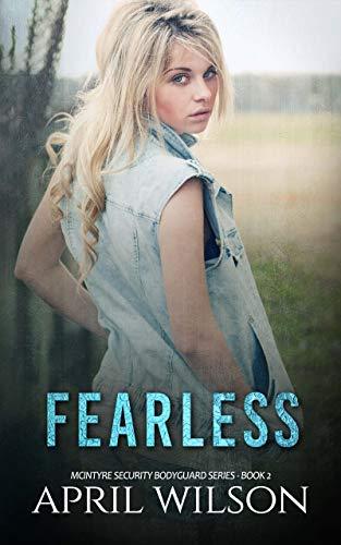 Fearless: (McIntyre Security Bodyguard Series - Book 2)
