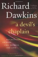 Devil's Chaplain: Reflections on Hope, Lies, Science, and Love