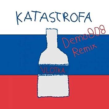 Katastrofa (Demo808 Remix)