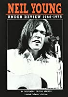 NEIL YOUNG/UNDER REVIEW 1966-1975 [DVD]