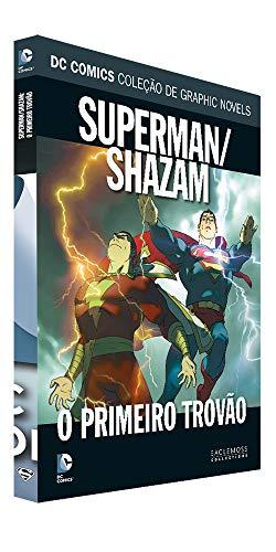 Dc Graphic Novels. Superman/Shazam. O Primeiro Trovão