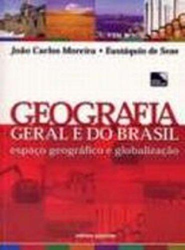 Geografia Geral e do Brasil. Espaço Geográfico e Globalização