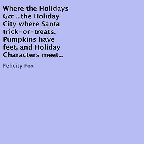 Where the Holidays Go audiobook cover art