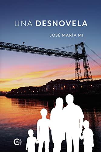 Una desnovela de José María Mi