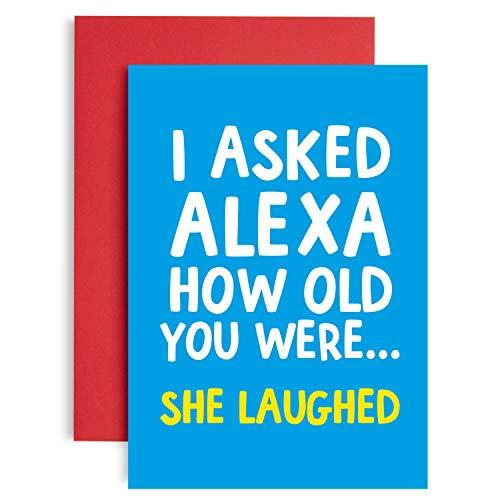 Lustige Alexa-Geburtstagskarte für sie – Alexa How Old am I? She Just Laughed – Witz Geburtstagskarte für ihn – Perfekter Freund – Lockdown Geburtstagskarte – A5 Größe (21 cm x 14,8 cm)
