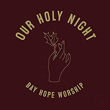 Our Holy Night