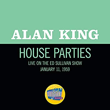 House Parties (Live On The Ed Sullivan Show, January 11, 1959)