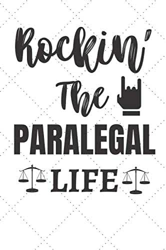 "Rockin' The Paralegal Life: Paralegal Notebook / Lined Journal 6"" X 9"" 120 Pages Gift"
