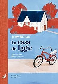 La casa de Iggie par Judy Blume