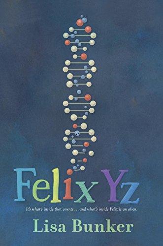 Felix Yz - Kindle edition by Bunker, Lisa. Children Kindle eBooks @  Amazon.com.