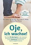 Oje, ich wachse!: Von den 10
