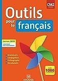 Outils pour le Français CM2 (2019) - Manuel