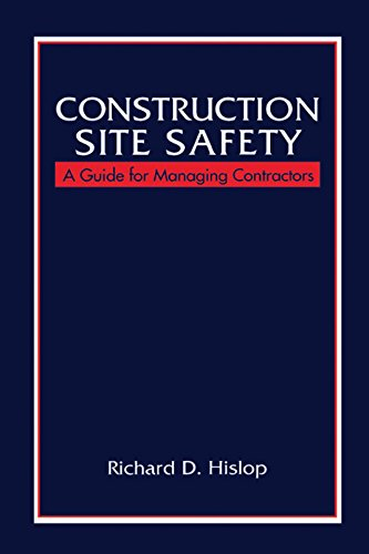Construction Site Safety: A Guide for Managing Contractors (English Edition)