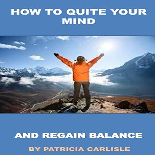 How to Quiet Your Mind and Regain Balance Titelbild