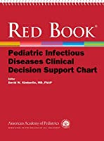 Red Book Pediatric Infectious Diseases Clinical Decision Support Chart
