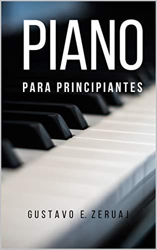 PIANO: PARA PRINCIPIANTES (Spanish Edition)