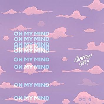 On My Mind, Pt. 4