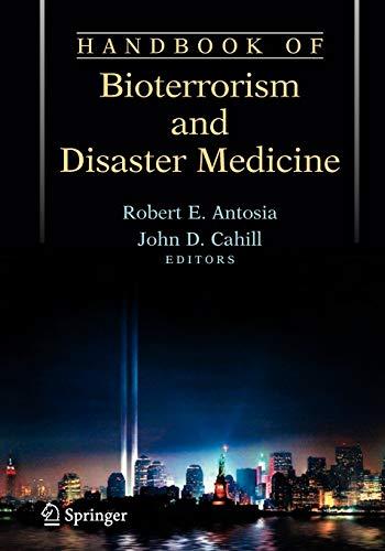 Handbook of Bioterrorism and Disaster Medicine