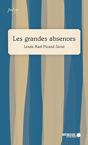 Les grandes absences (French Edition)
