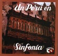 Un Peru En Sinfonia