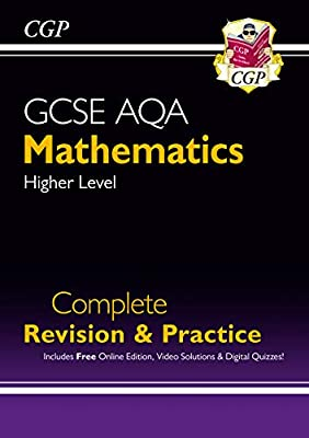 GCSE Maths AQA Complete Revision & Practice: Higher - Grade 9-1 Course (with Online Edition) (CGP GCSE Maths 9-1 Revision) from Coordination Group Publications Ltd (CGP)