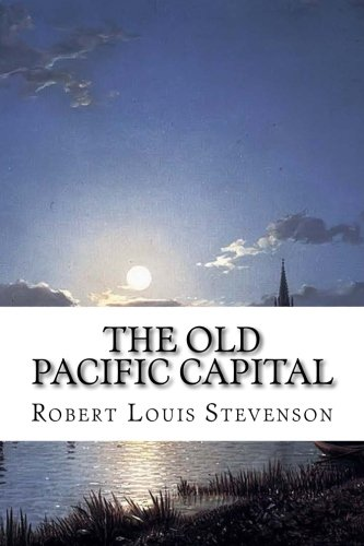 Download The Old Pacific Capital 152274536X