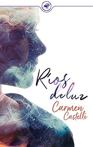 Ríos de luz de Carmen Castelló