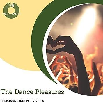 The Dance Pleasures - Christmas Dance Party, Vol. 4