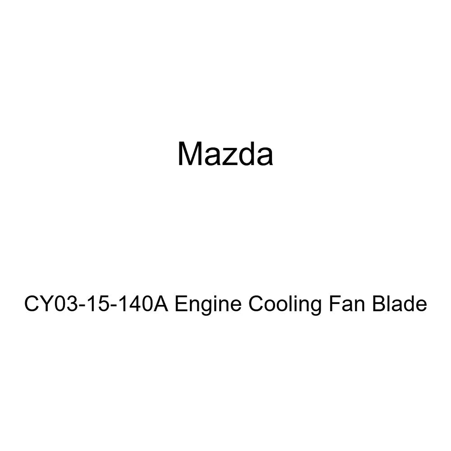 Mazda CY03-15-140A Engine Cooling Fan Blade