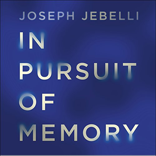 In Pursuit of Memory audiobook cover art