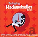 Swinging Mademoiselles Deux: More Groovy French