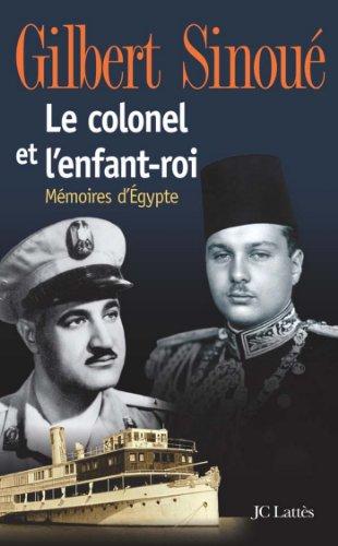 Le colonel et l'enfant-roi (Essais et documents)